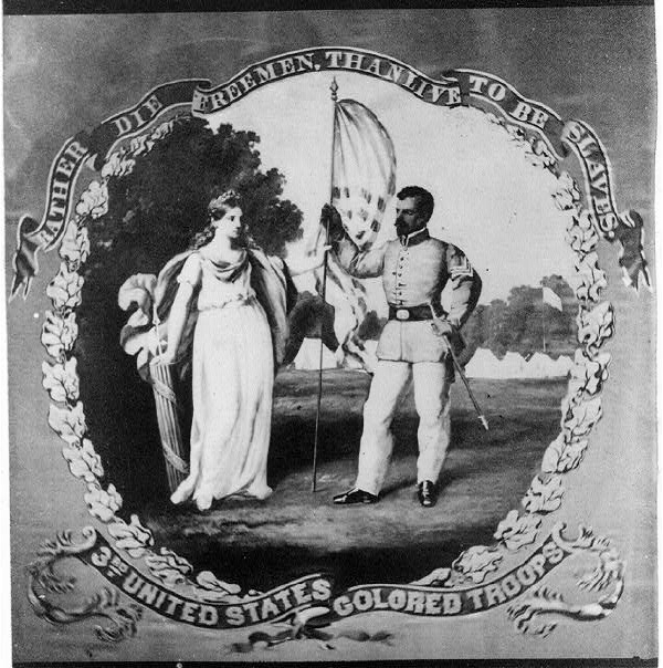 Rather Die Freemen Than Live To Be Slaves--3rd United States Colored Troops