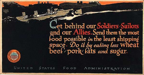 WW I Posters: Eat Less Wheat/Beef/Pork/Fats and Sugar