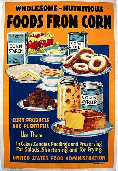 WW I Posters: Foods From Corn