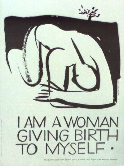 I Am A Woman Giving Birth To Myself