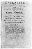 A narrative of the uncommon sufferings, and surprising deliverance of Briton Hammon, a Negro man