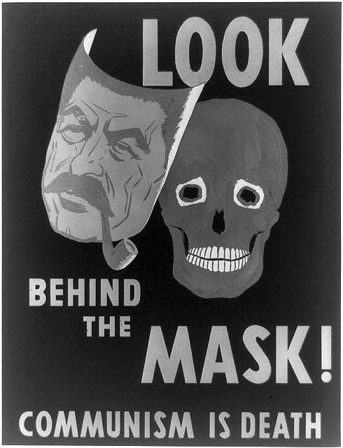 Look Behind the Mask! Communism Is Death